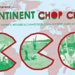 Continent Chop Chop | Climate justice performance