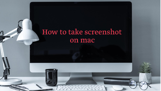 How to take screenshot on mac
