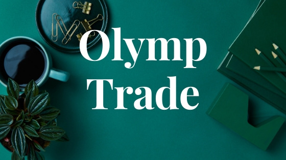 Olymp Trade – Is this a right platform for you?