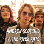 Andrew Scotchie & The River Rats - photo credit Adam McMillian