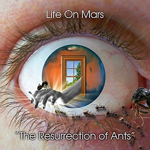 Review: The Resurrection Of Ants by Life On Mars