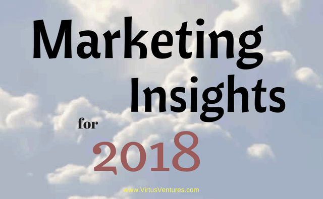 5 Solid Marketing Insights for 2018: What's Coming?