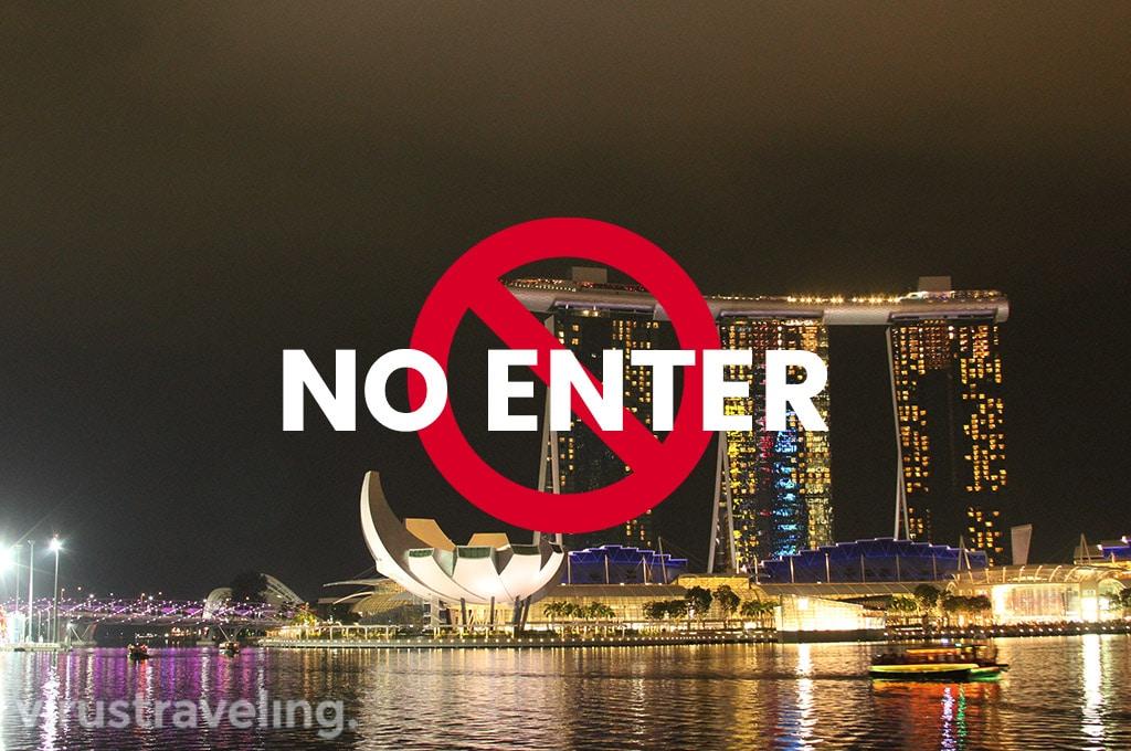 Peringatan Keras Tak Boleh Lagi Masuk Singapura