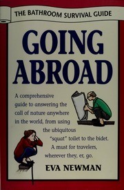 Going Abroad The Bathroom Survival Guide by Eva Newman