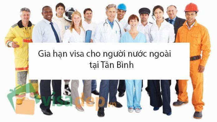 dịch vụ gia hạn visa lao động cho người nước ngoài tại tân bình
