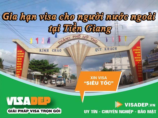 Dịch vụ gia hạn visa cho người nước ngoài tại Tiền Giang