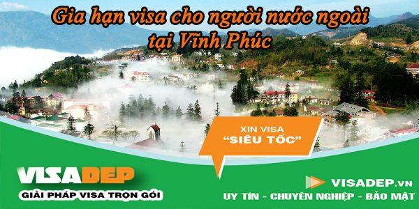 dịch vụ gia hạn visa cho người nước ngoài tại vĩnh phúc