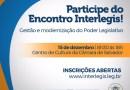 Leo Prates apresenta inovações da Câmara de Salvador no Encontro Interlegis
