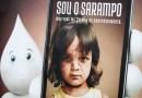 Sarampo: mais de 16 milhões de doses da vacina tríplice viral foram enviadas para todo o país