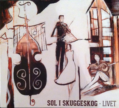 Sol i skuggeskog – Livet (CD)