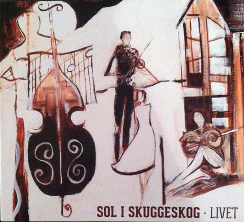 Sol i skuggeskog – Livet (CD)