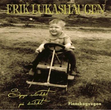 Erik Lukashaugen: Finnskogvegen
