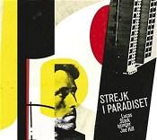 Lucas Stark CD Strejk i paradiset