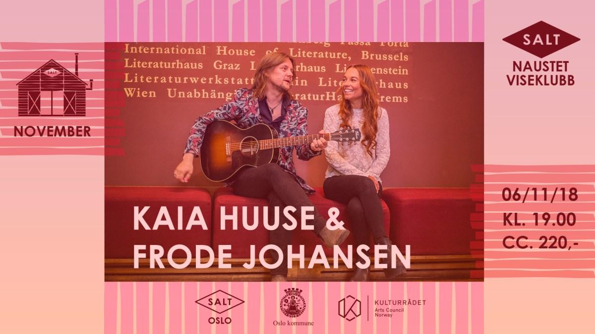 Naustet Viseklubb: Kaia Huuse & Frode Johansen