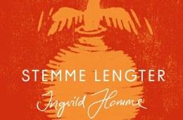 Ingvild Homme - Stemme Lengter: Omslag