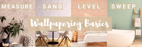 wallpaper basics, measure, sand, level and sweep
