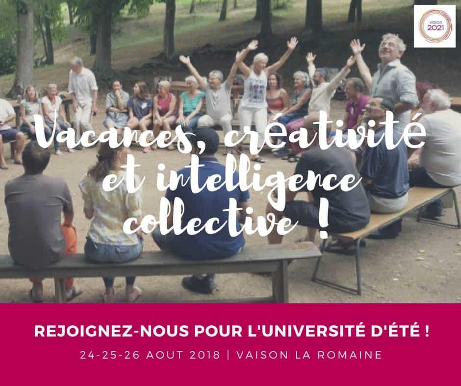 Vacances, Créativité et Travail en Intelligence Collective