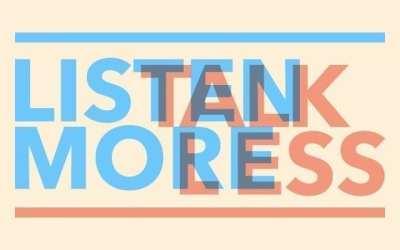 Listen More, Talk Less