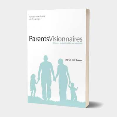 Visionary Parenting (French)