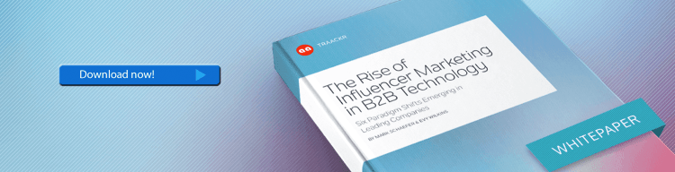 the rise of influencer marketing in B2B technoogy