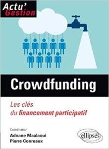 crowdfunding les clés du financement participatif