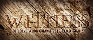 The Our Generation Summit 2013: WITNESS