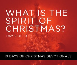 What is the Spirit of Christmas?