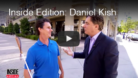 Inside Edition: Daniel Kish Video Image: Daniel Kish is interviewed by Jim Moret.
