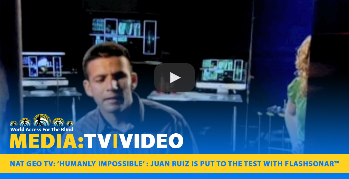 Media: TV|Video: NAT-GEO TV: 'Humanly Impossible':Juan Ruiz is put to the test with Flashsonar.