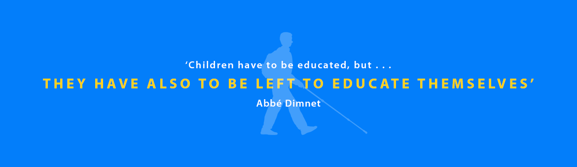 Quote: Children have to be educated, but they have also to be left to educate themselves. Abbé Dimnet.