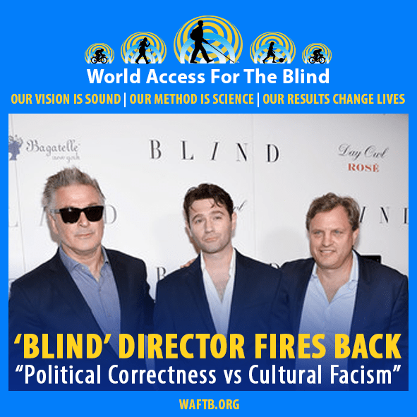 "'Blind' Director Fires Back. ""Political Correctness"" versus ""Cultural Facism"". Image: Photo shows, from left to right, Alec Baldwin, star and Executive Producer of 'Blind'; John Buffalo Mailer - Writer; Michael Mailer, Producer and Director of Blind all on the red carpet at the movie's premiere in New York."