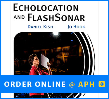 Image: photo of book cover: Echolocation and FlashSonar by Daniel Kish, Jo Hook. Click to order online at American Printing House for the blind.