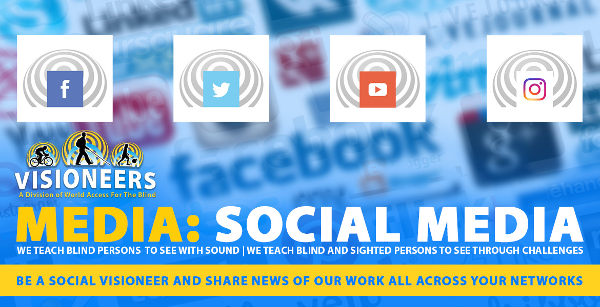 Visioneers Media: Social Media. Be a Social Visioneer and share news of our work all across your networks. Image: Social media icons set into a sonar wave are set against a blurred background of social media logos.