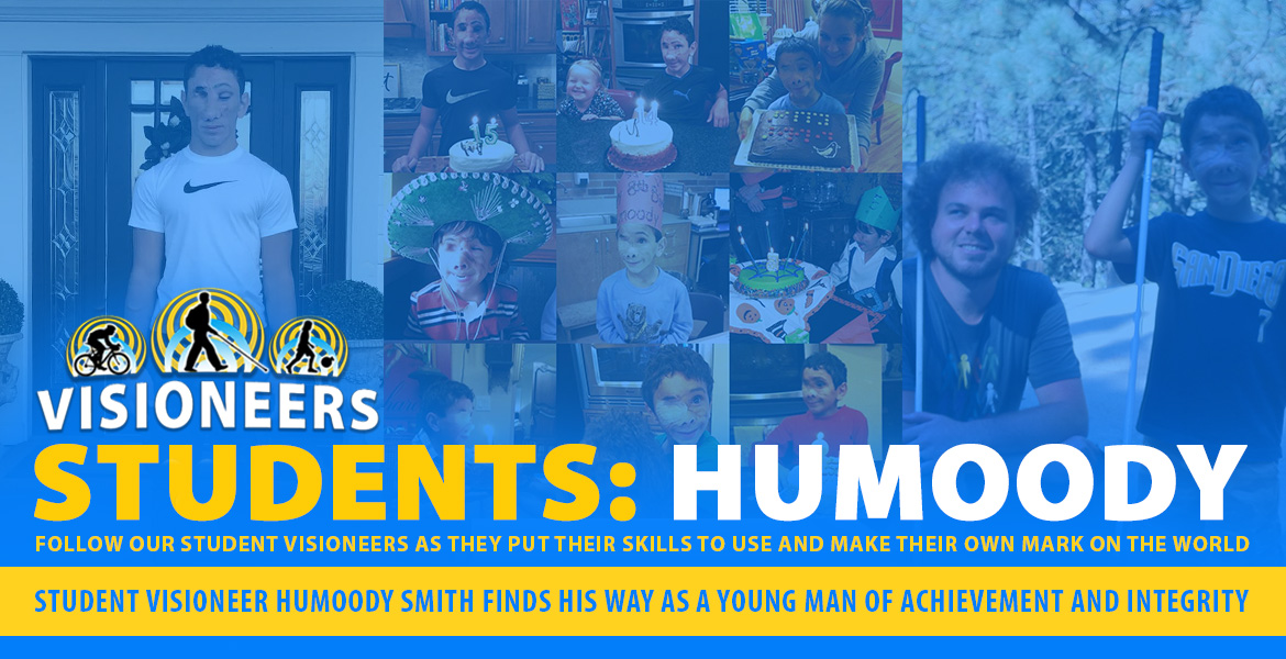 Visioneers Students: Humoody. Student Visioneer Humoody Smith finds his way as a young man of achievement and integrity. Follow our student Visioneers aas they put their skills to use and make their own mark on the world. Image: A center collage of photos of Humoody and his birthday cakes over the years is flanked by a photo of Senior Visioneer Brian Bushway with a young Humoody and a recent photo of Humoody taken on his first day of school for the 2018-2019 term.