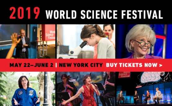 Promo board for 2019 World Science Festival, May 22nd to June 2nd | New York City with photos of various participants. Buy tickets Now.