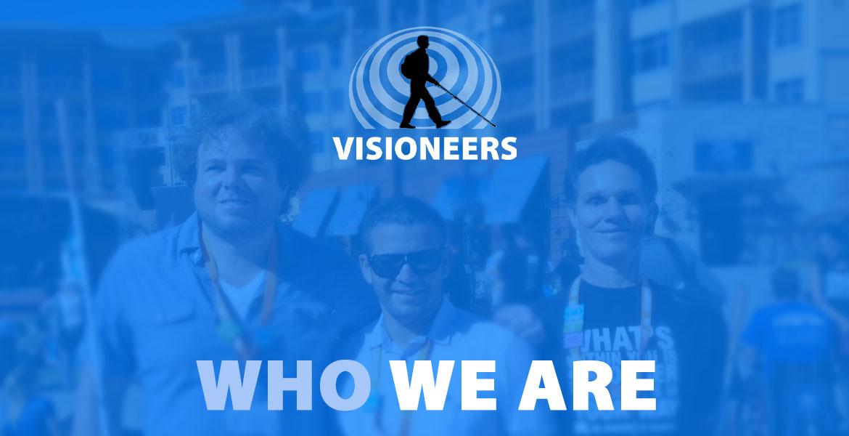 Visioneers Who We Are. Photo of Brian Bushway, Juan Ruiz and Daniel Kish at a No Boundaries event in Colorado.