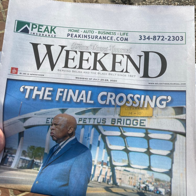 Photograph of July 25 - 26, 2020 Edition of Selma Times Journal. The late Congressman John Lewis is on the cover under the headline, 'The Final Crossing'.   Used to demonstrate Selma, Alabama's local news coverage of Congressman John Lewis
