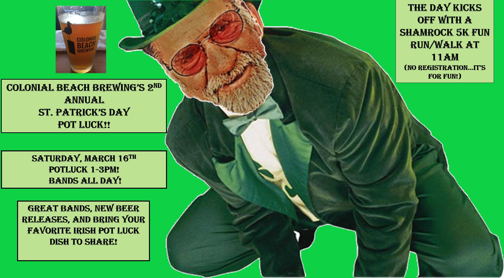 Colonial Beach Brewing St. Patrick's Day Potluck featuring food, craft beer, live music and 5k