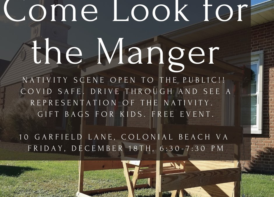 Come Look For the Manger Nativity Scene and Drive-Thru