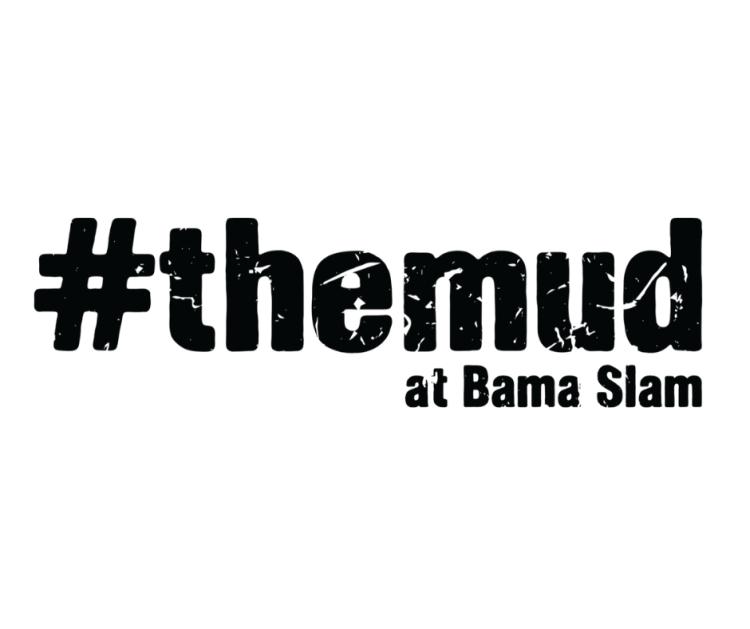 The Mud Bama Slam