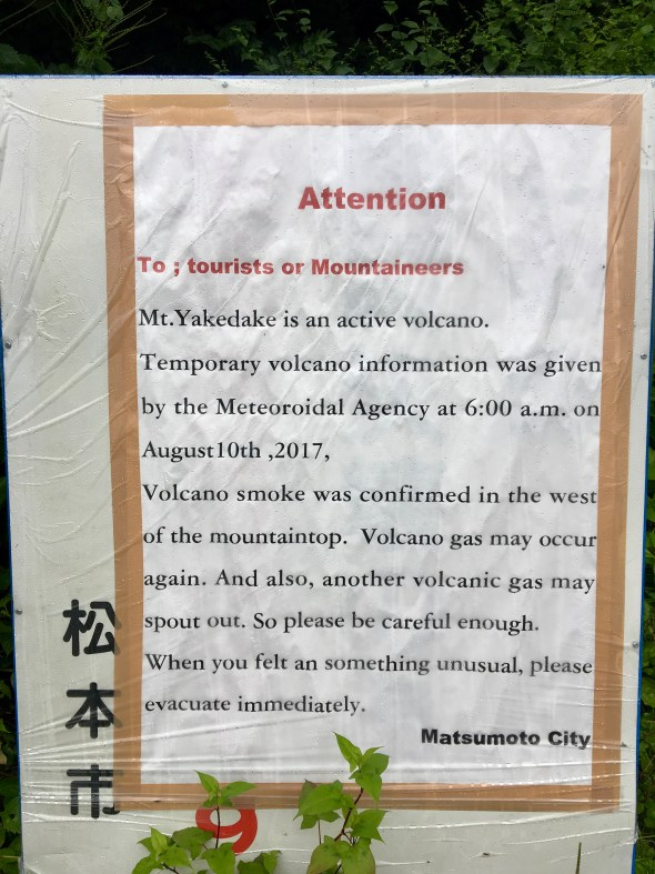 Sign explaining the volcanic activity on the mountain just a week earlier.