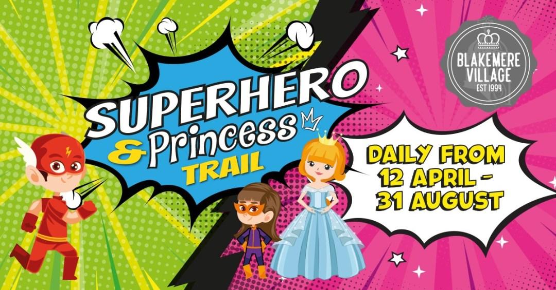 Superhero and Princess Trail