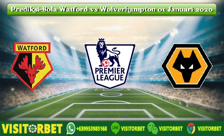 Prediksi Bola Watford vs Wolverhampton 01 Januari 2020