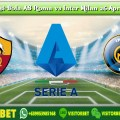 Prediksi Bola AS Roma vs Inter Milan 26 April 2020