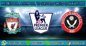 Prediksi Bola Liverpool vs Sheffield United 03 Januari 2020