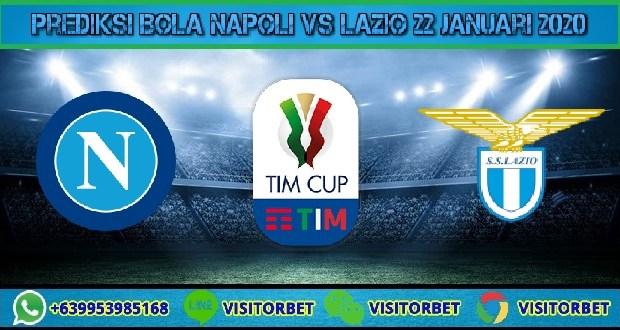 Prediksi Bola Napoli vs Lazio 22 Januari 2020