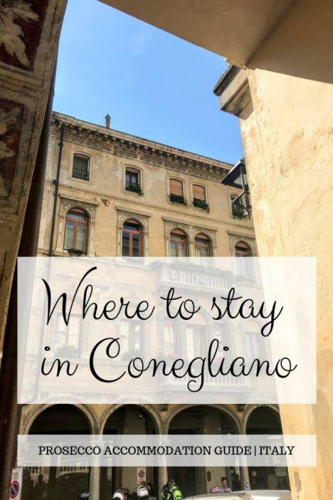 Where to stay in Conegliano Italy Prosecco Road Pinterest