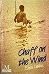 Chaff on the Wind (Macmillan Modern Writers)