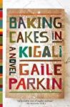 Baking Cakes in Kigali (Baking Cakes in Kigali)