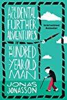 Hundraettåringen som tänkte att han tänkte för mycket (The Accidental Further Adventures of the Hundred-Year-Old Man (The Hundred-Year-Old Man, #2))